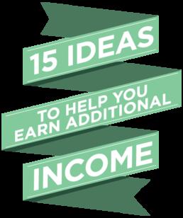 fifteen income ideas